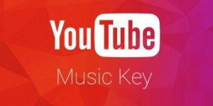 Youtube lanza Music Key para competir contra Spotify
